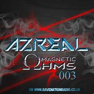 Magnetic Ohms  Ep 003   Azreal