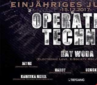 Ray Woda@ TIEFGANG   Operation Techno 1 jähriges Jubiläum   15.12.17