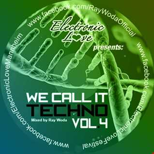 We call it Techno Vol 4   mixed by Ray Woda