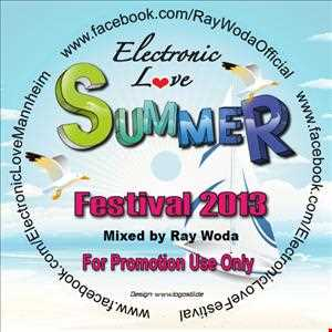 Ray Woda   Electronic Love Festival Promo Set