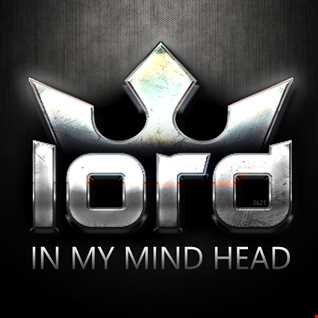 LOrd   In my Head 2021 Compilation