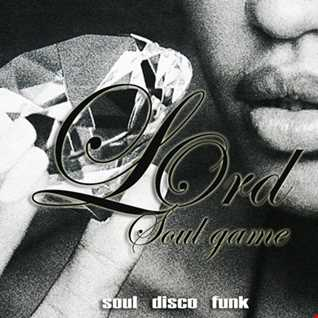 LOrd   Soul Game (Soul Disco Funk Remixes)