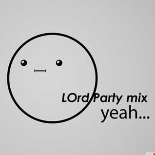 LOrd - Party Mix