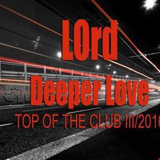 LOrd   Deeper Love (top of the club III 2 16)