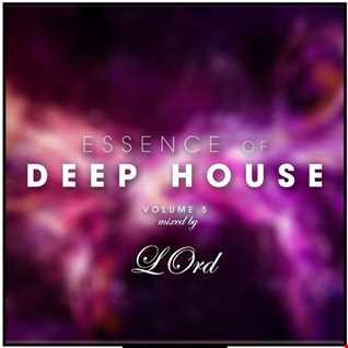 LOrd  Essence Of Deep House Vol 5