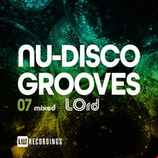 Nu Disco Grooves 7 by LOrd