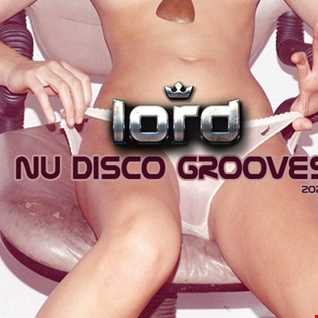 Nu Disco Grooves 6 by LOrd