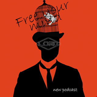 LOrd   Free your mind (podcast)
