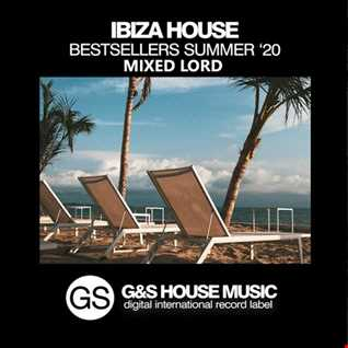 Ibiza House Bestsellers Summer 2k20 mixed LOrd