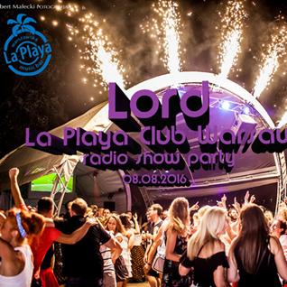 LOrd   La Playa Club Warsaw (radio show 08.07.2016)