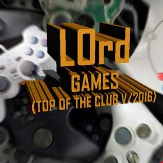 LOrd   Games (top of the club V.2016)