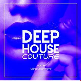 Deep House Couture Vol 4 mixed LOrd