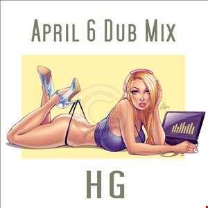 April 6 Dub Mix 2013