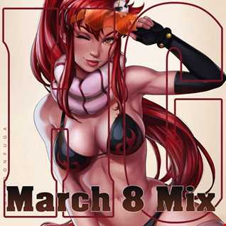 March 8 Mix 2017