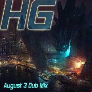 August 3 Dub Mix 2013