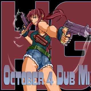 October 4 Dub Mix 2014