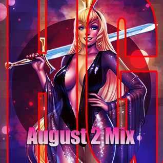August 2 Mix 2019