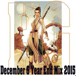 December 6 Year End Mix 2015
