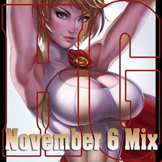 November 6 Mix 2016