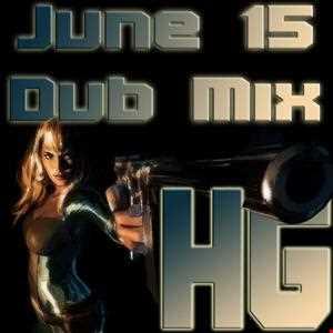 June 15 Dub Mix 2013