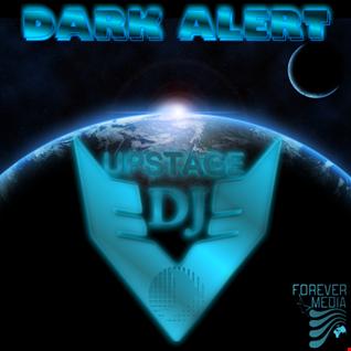 Dj Upstage   Dark Alert
