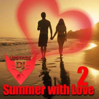 Dj Upstage   Summer with Love 2
