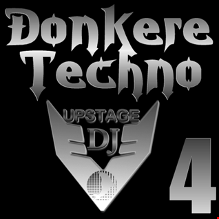Dj Upstage   Donkere Techno 4