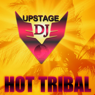 Dj Upstage   Hot Tribal