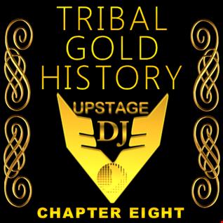Dj Upstage   Tribal Gold History 08