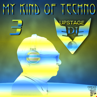 Dj Upstage   My kind of Techno 3