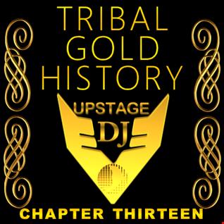 Dj Upstage   Tribal Gold History 13