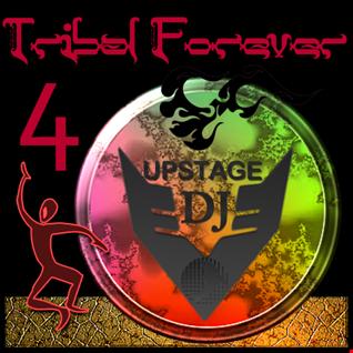 Dj Upstage   Tribal Forever 4
