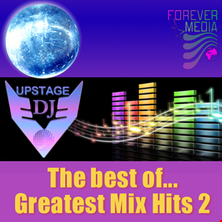 Dj Upstage   The best of Greatest Mix Hits 2