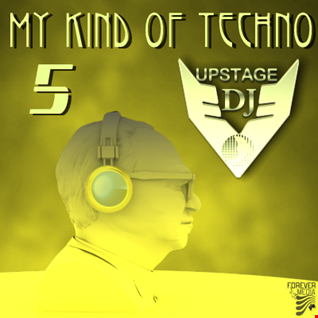 Dj Upstage   My kind of Techno 5