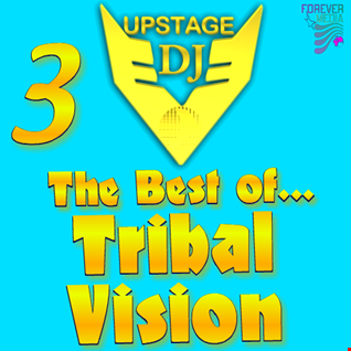 Dj Upstage   The best of Tribal Vision 3