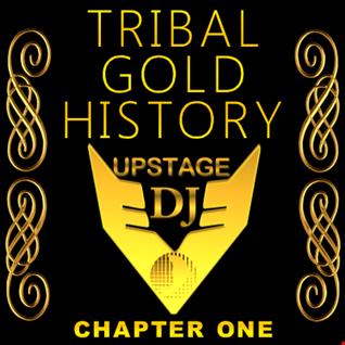 Dj Upstage   Tribal Gold History 01
