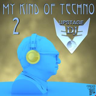 Dj Upstage   My kind of Techno 2