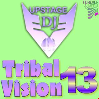 Dj Upstage   Tribal Vision 13
