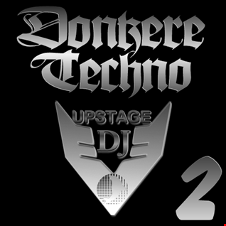Dj Upstage   Donkere Techno 2