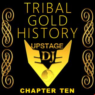 Dj Upstage   Tribal Gold History 10