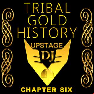 Dj Upstage   Tribal Gold History 06ed
