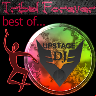 Dj Upstage   Best of Tribal Forever