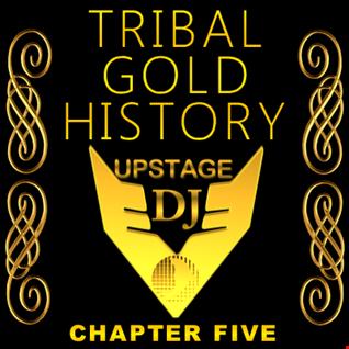 Dj Upstage   Tribal Gold History 05