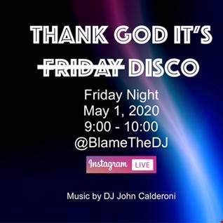 Thank God It's Disco 050120