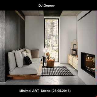 DJ.Gepoc   Minimal ART Scene (28.05.2016)