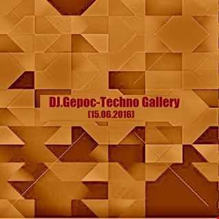 DJ.Gepoc   Techno Gallery (15.06.2016)