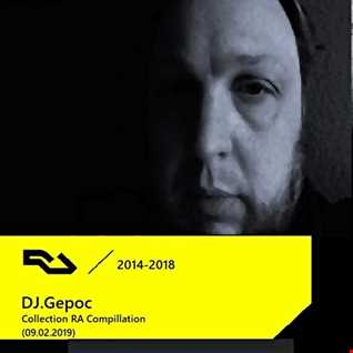 DJ.Gepoc   2014 2018 Collection RA Compillation (09.02.2019)