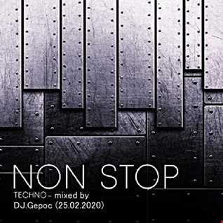 Non Stop Techno   mixed by DJ.Gepoc (25.02.2020)