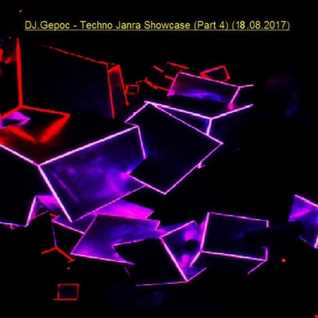 DJ.Gepoc   Techno Janra Showcase (Part 4) (18.08.2017)