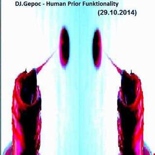 Dj.Gepoc   Human Prior Funktionality (29.10.2014)